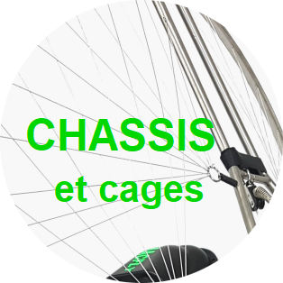 Chassis et cages